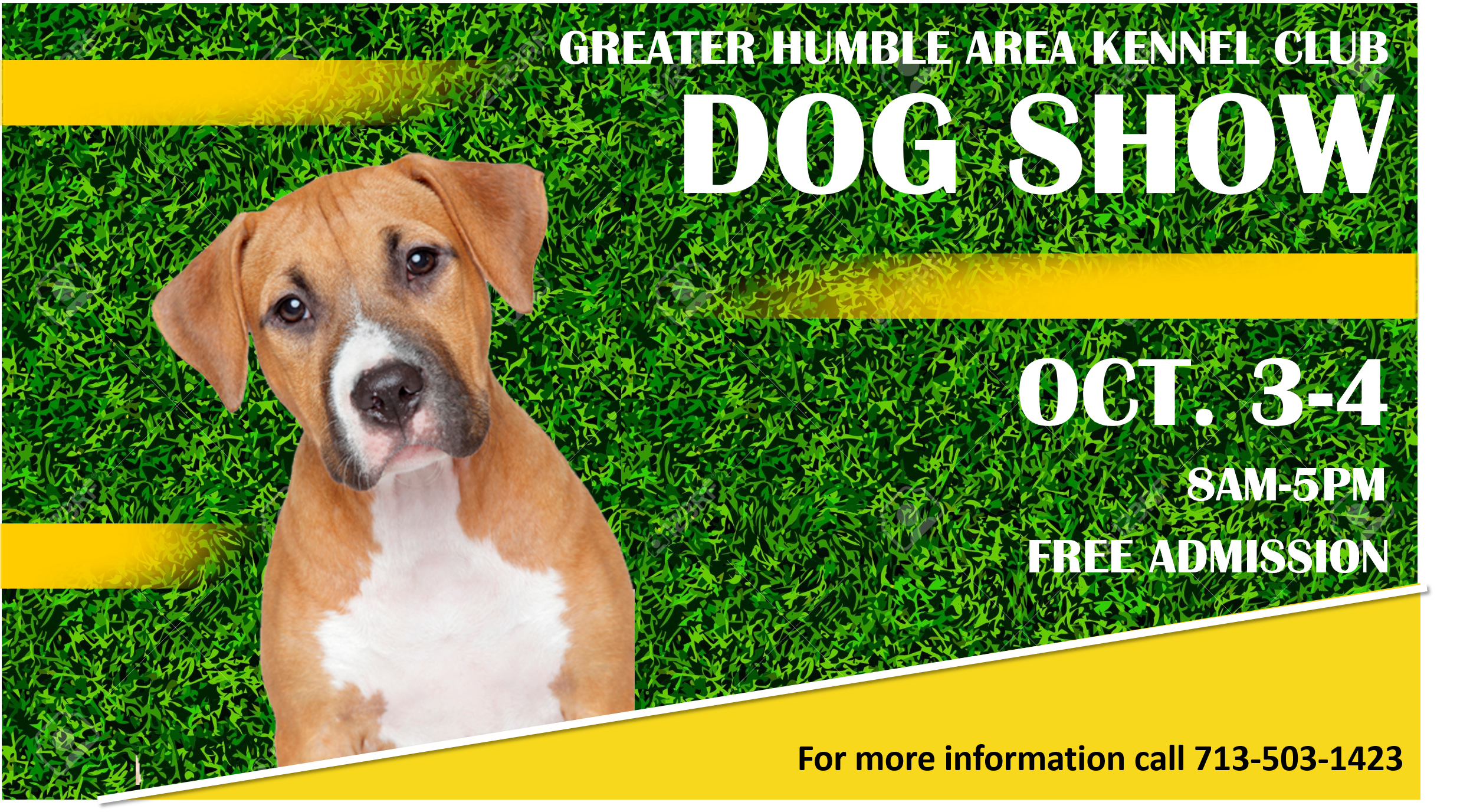 GREATER HUMBLE AREA KENNEL CLUB DOG SHOW