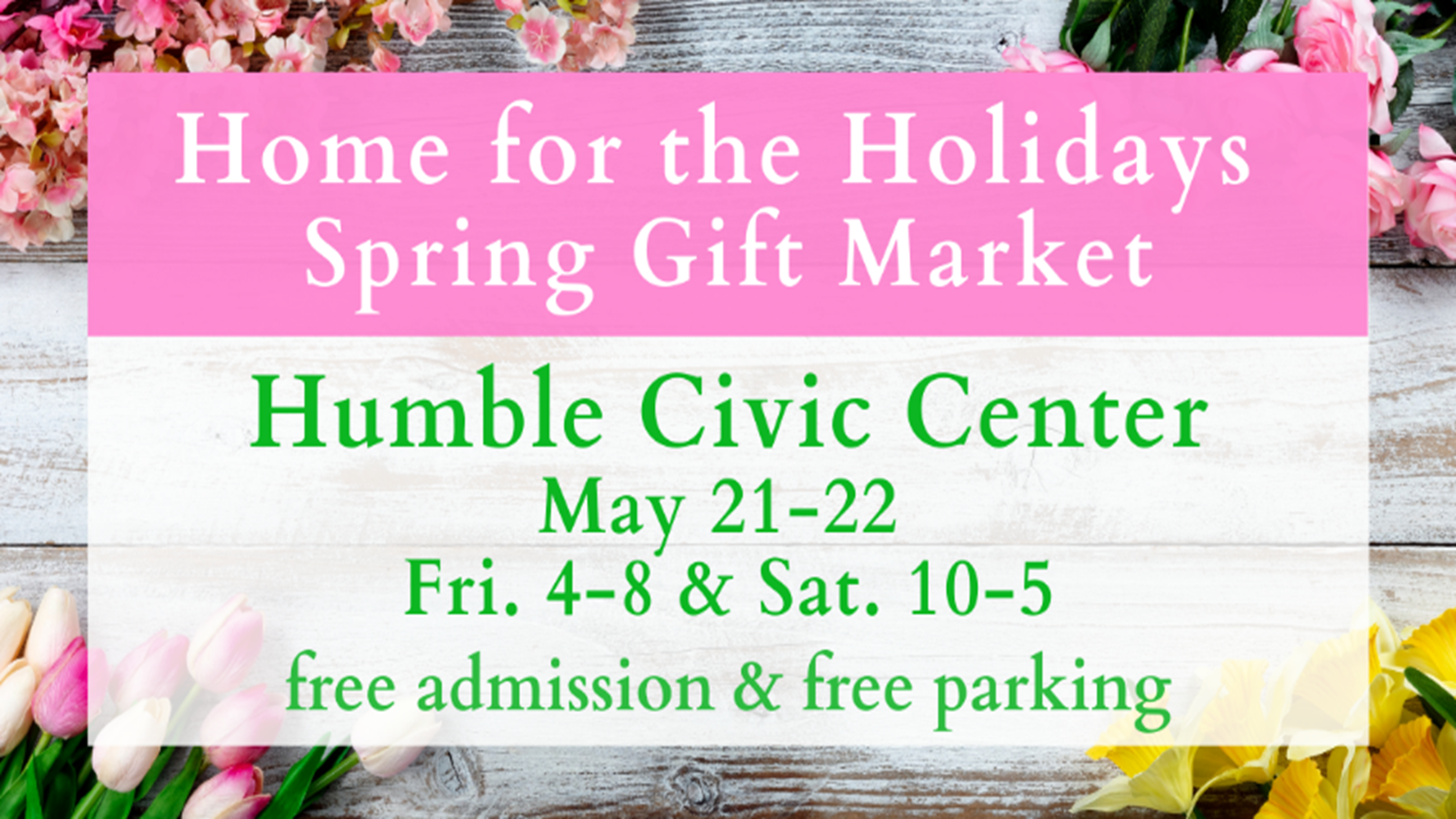 HOME FOR THE HOLIDAYS SPRING GIFT MARKET